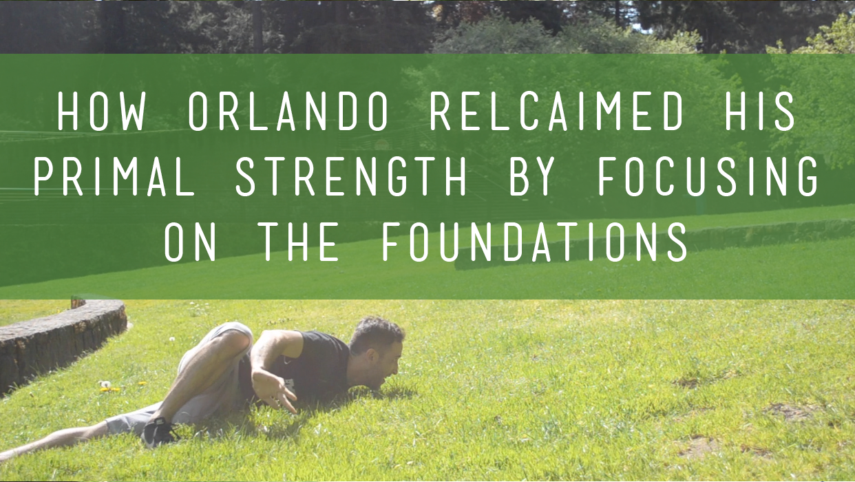 How Orlando Reclaimed His Primal Strength By Focusing on the Foundations